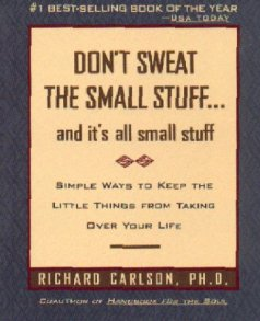 Don't Sweat the Small Stuff
