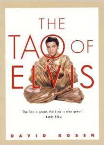 The Tao of Elvis