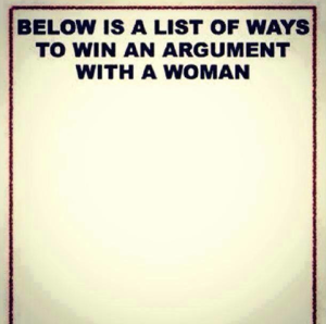 Ways to win an argument with a woman