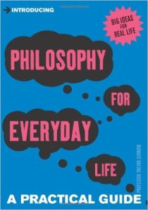Philosophy for Everyday Life