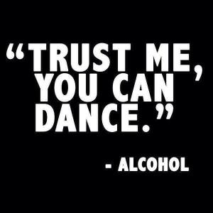Dancing and Alcohol