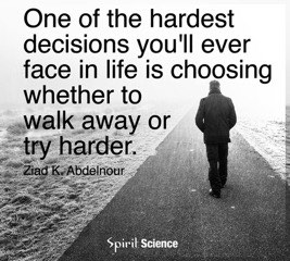 123 walk away or try harder