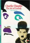 Charlie Chaplin The Art of Comedy