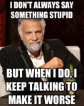 Wk 25 Stupid Talk
