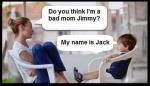 Wk 34 Bad mommy joke